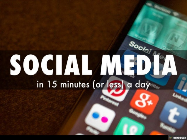 Social Media in 15 Minutes a Day