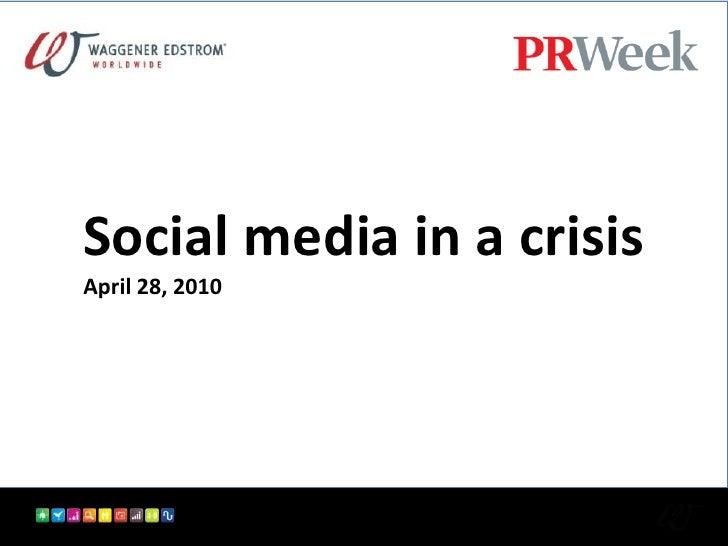 Social media in a crisis