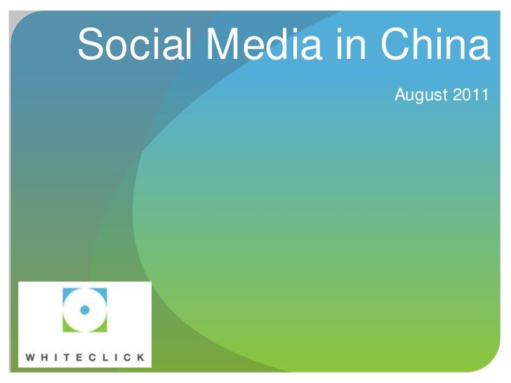Social media in China - August 2011