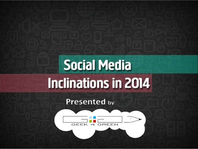 Social Media Inclination in 2014