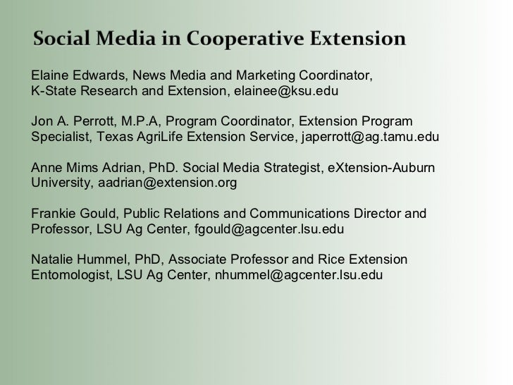 Elaine Edwards, News Media and Marketing Coordinator,  K-State Research and Extension, elainee@ksu.edu Jon A. Perrott, M.P...