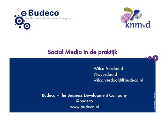 Social Media in de praktijk                         Wilco Verdoold                         @wverdoold                     ...