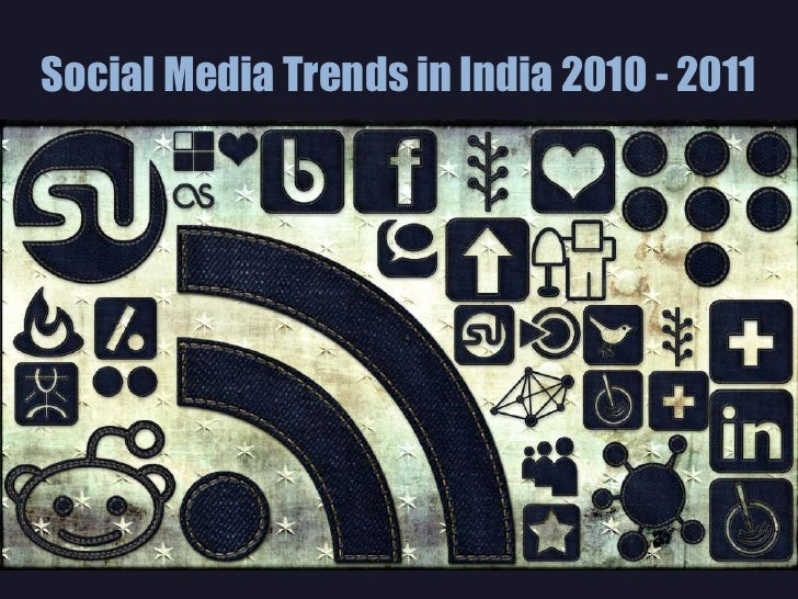 Social Media Marketing Trends in India  2010 - 2011