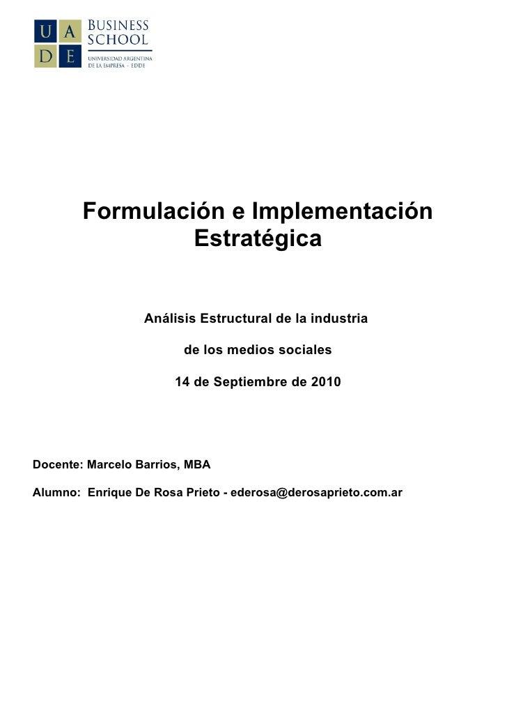 Formulación e Implementación                  Estratégica                     Análisis Estructural de la industria        ...