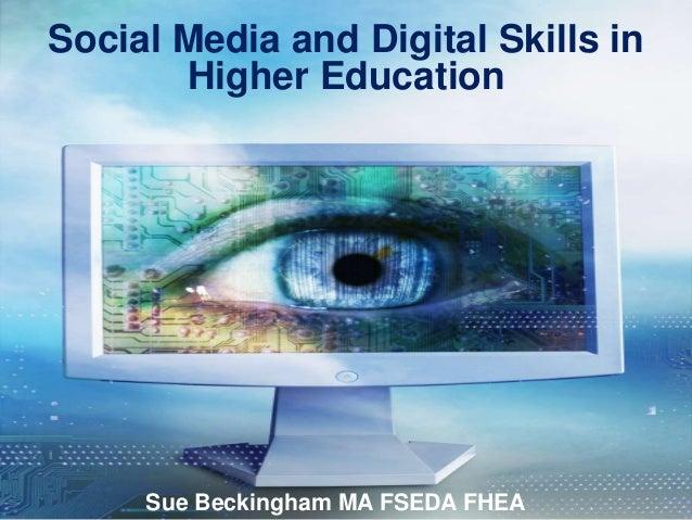 Social Media and Digital Skills in Higher Education