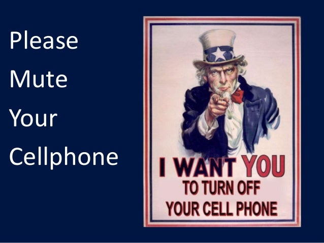 Please Mute Your Cellphone