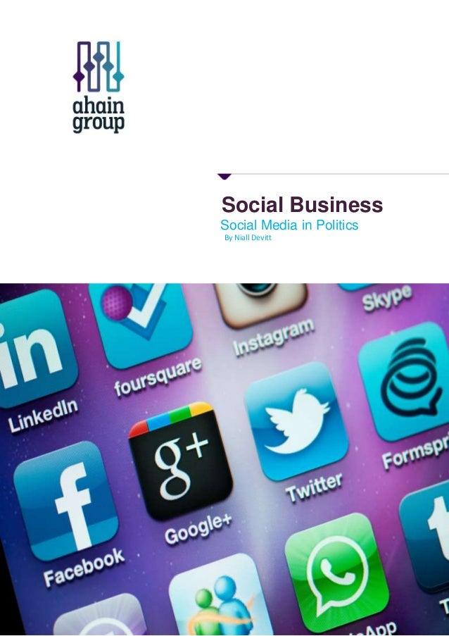 Social Business Social Media in Politics By Niall Devitt