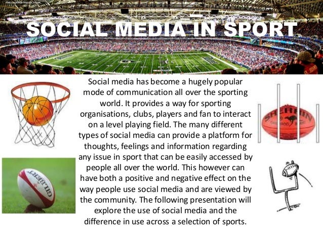 SOCIAL MEDIA IN SPORTSocial media has become a hugely popularmode of communication all over the sportingworld. It provides...