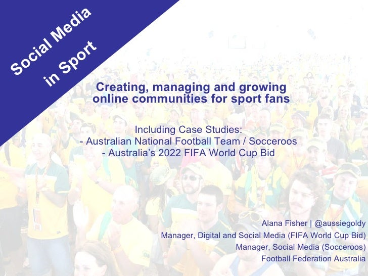 Creating, managing and growing online communities for sport fans