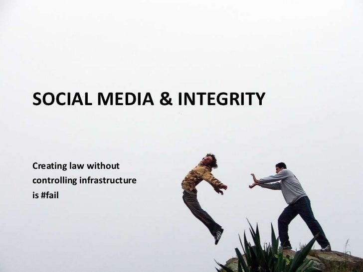 Social Media & Integrity