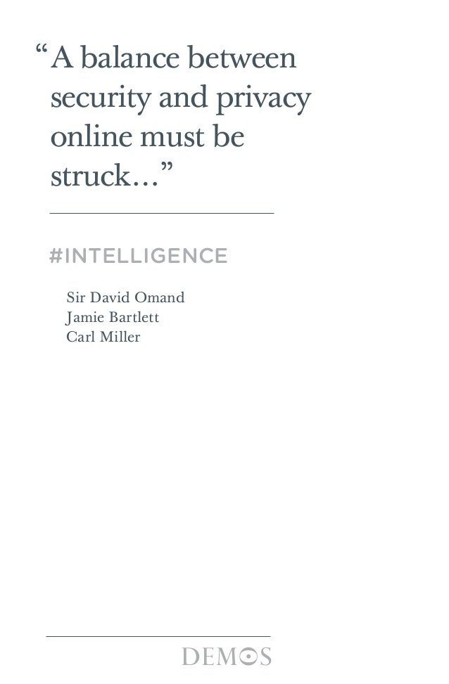 """A balance between security and privacy online must be struck…"" #INTELLIGENCE Sir David Omand Jamie Bartlett Carl Miller T..."