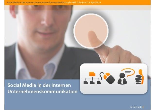 Heddergott //Heddergott // Social Media in der internen Unternehmenskommunikation Social Media in der internen Unternehmen...