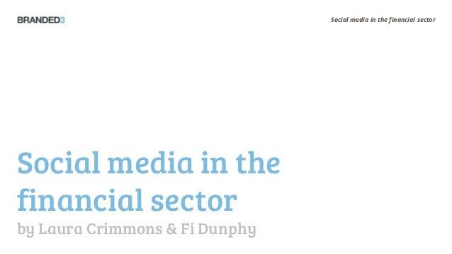 B3 Seminar: Social Media in the Financial Sector - Laura Crimmons & Fiona Dunphy