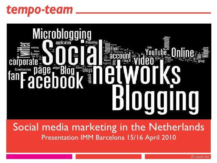 Social Media Marketing in the Netherlands