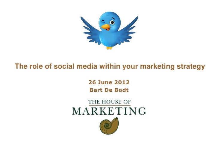 Logo clientThe role of social media within your marketing strategy                     26 June 2012                     Ba...