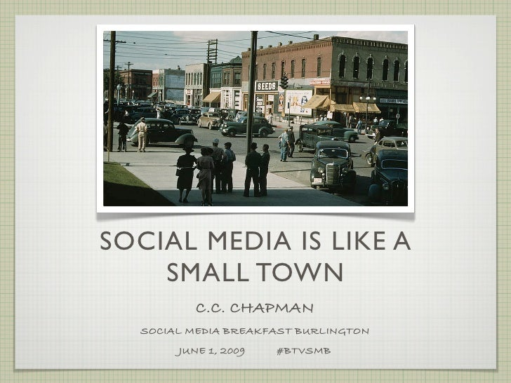Social Media Is A Small Town