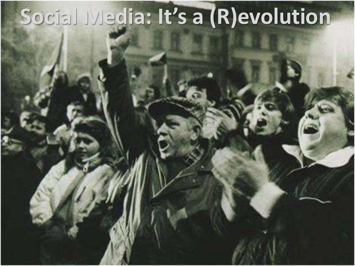 Social Media: It's a (R)evolution<br />