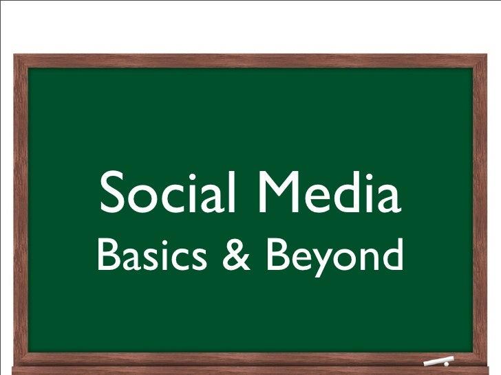 Social MediaBasics & Beyond