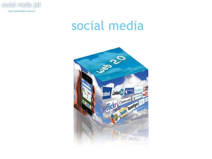 Social Media Jet, Web 2.0