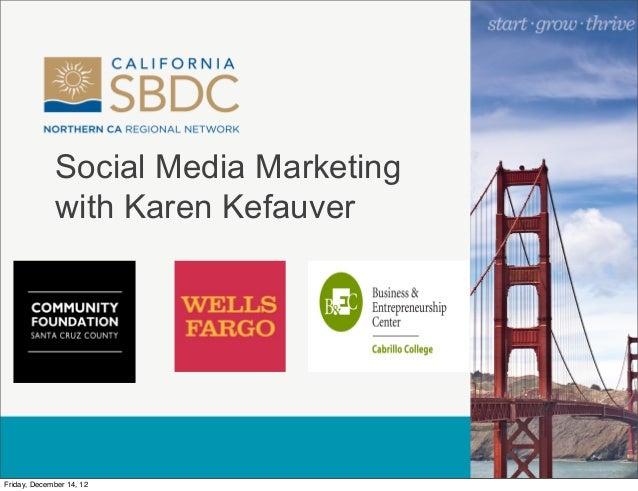 Social Media for Business With Karen Kefauver