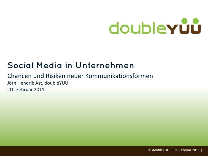Social Media in Unternehmen - Chancen und Risiken neuer Kommunikationsformen