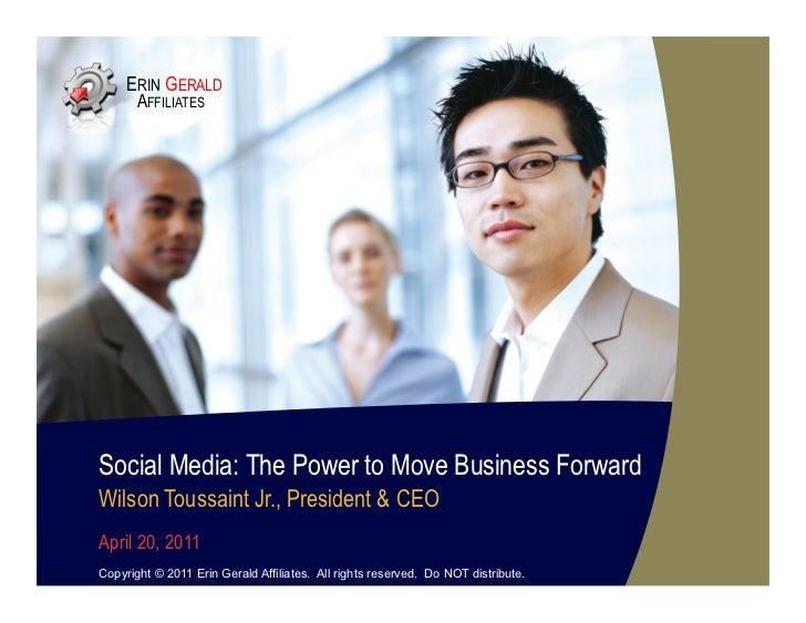Social Media: The Power To Move Business Forward