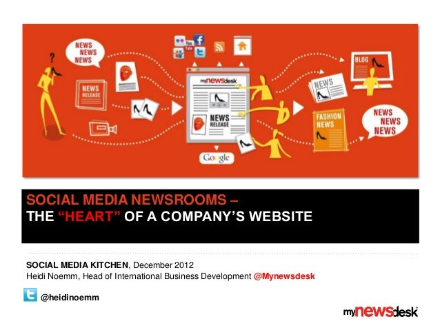 """What is a Social Media Newsroom & why do I need one?"", Social Media Kitchen, Antwerp Nov 2012, by Heidi Noemm"