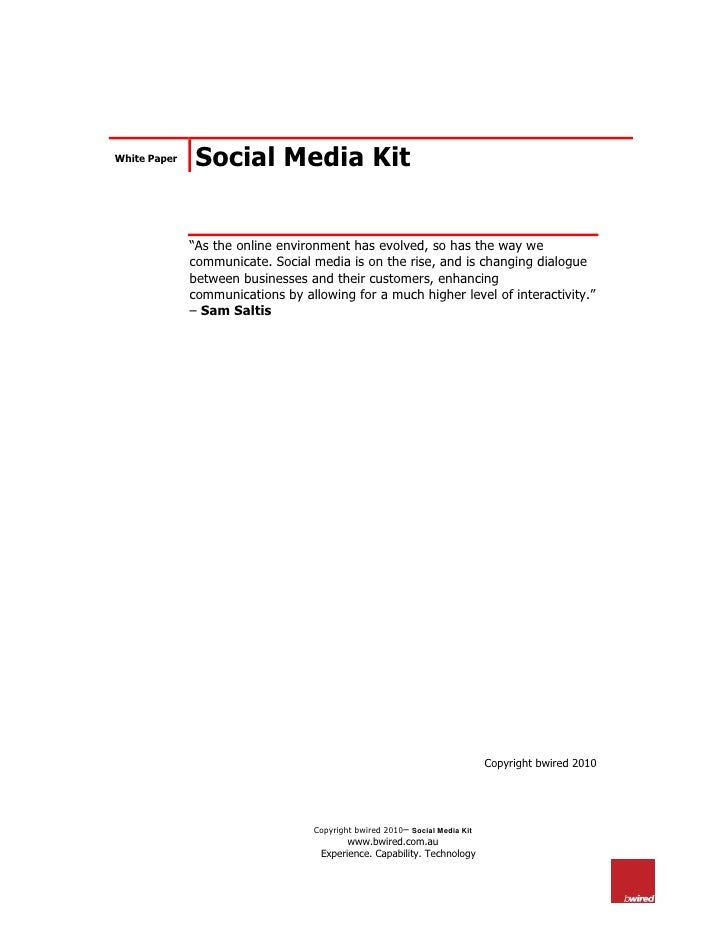 "White Paper    Social Media Kit                 ""As the online environment has evolved, so has the way we               co..."