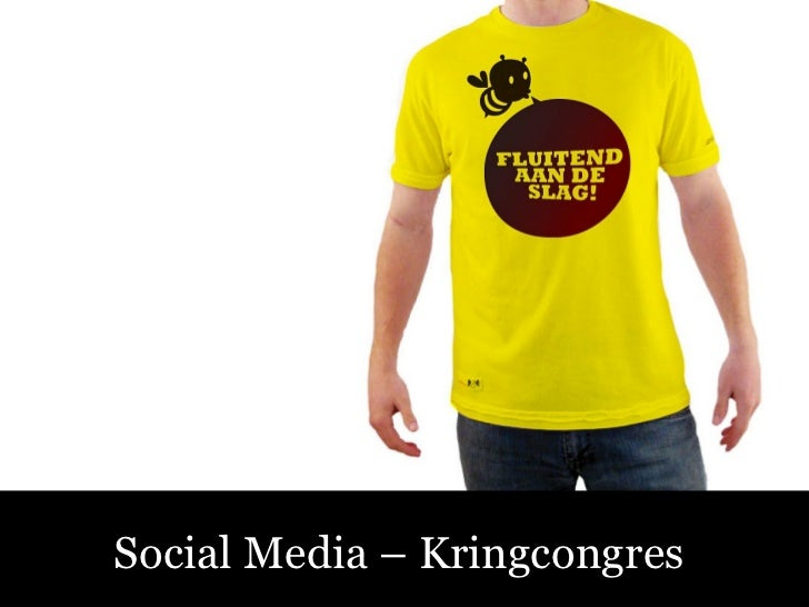 Sociale Media – Fluitend aan de Slag! Social Media – Kringcongres