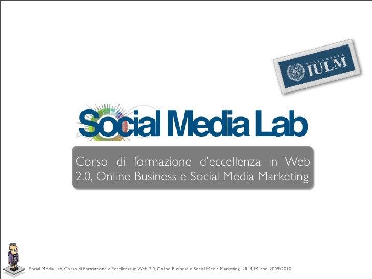 Social Media Lab: Presentazione del corso, 10 Feb 09 IULM