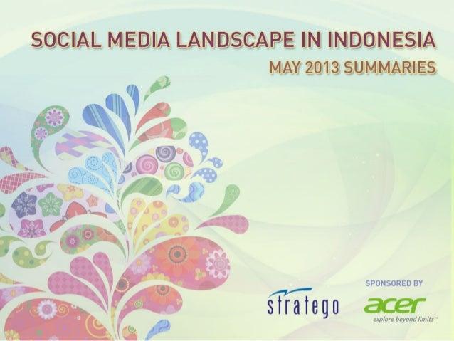 Social Media Landscape in Indonesia - May 2013 Summaries