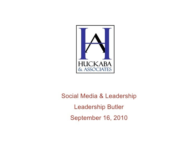 Social Media & Leadership Leadership Butler September 16, 2010
