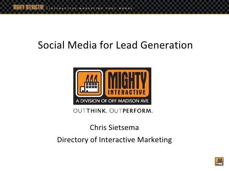 Chris Sietsema Director of Interactive Marketing Social Media for Lead Generation