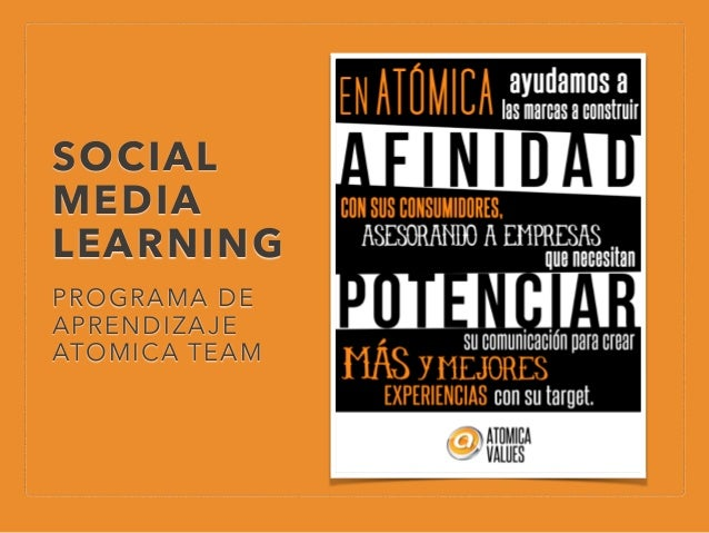 SOCIAL MEDIA LEARNING PROGRAMA DE APRENDIZAJE ATOMICA TEAM