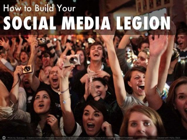 How to Build a Social Media Legion