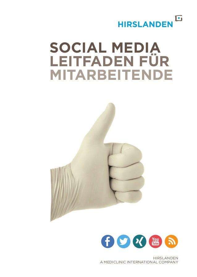 Hirslanden A mediclinic international company Social Media Leitfaden für Mitarbeitende