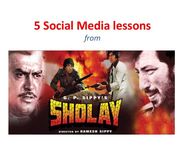 Social media lessons from Sholay
