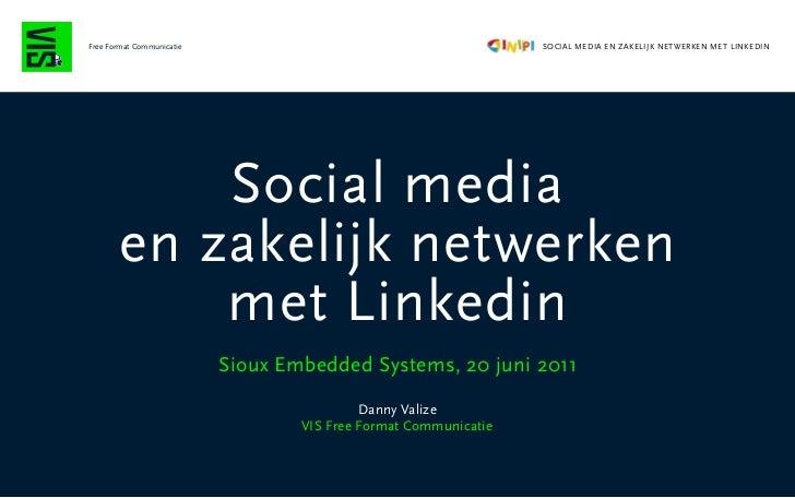 Free Format Communicatie                                          SOCIAL MEDIA EN ZAKELIJK NETWERKEN MET LINKEDIN         ...