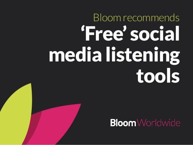 'Free' social media listening tools Bloomrecommends