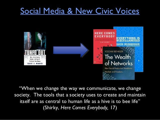 "Social Media & New Civic Voices""When we change the way we communicate, we changesociety. The tools that a society uses to ..."