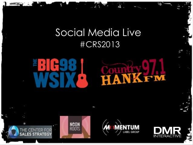 Social Media Live    #CRS2013
