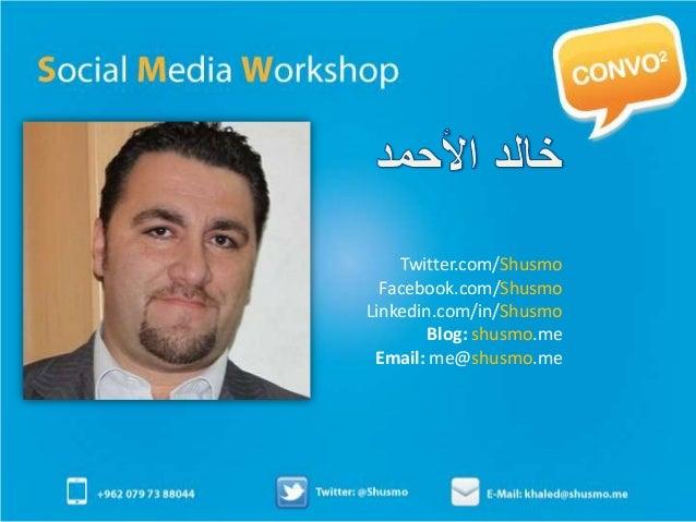 Twitter.com/Shusmo  Facebook.com/ShusmoLinkedin.com/in/Shusmo        Blog: shusmo.me Email: me@shusmo.me