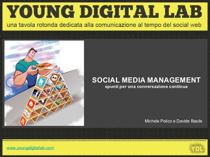 Social Media Management: spunti per una conversazione continua online – Michele Polico e Davide Basile