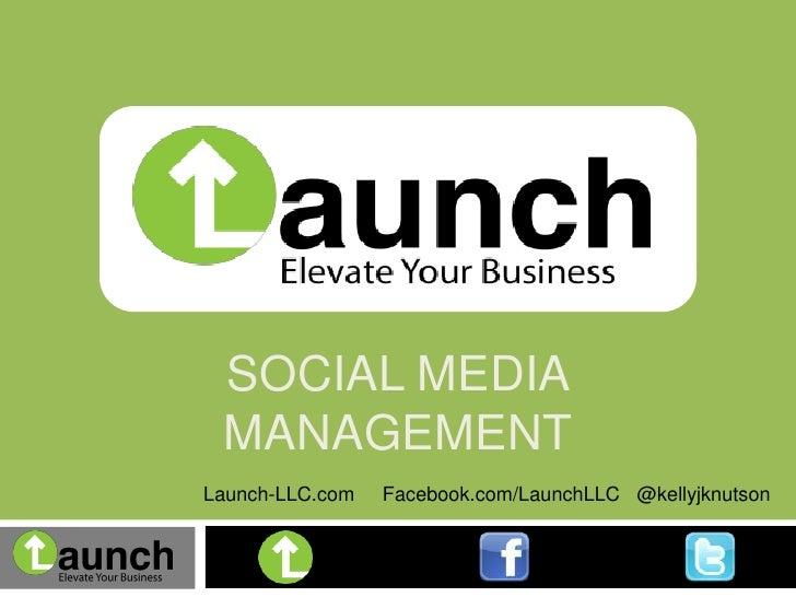 Social media management  granger business association  launch llc