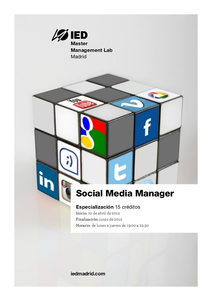 MasterManagement LabMadrid Social Media Manager  Especialización 15 créditos  Inicio: 10 de abril de 2012  Finalización: j...