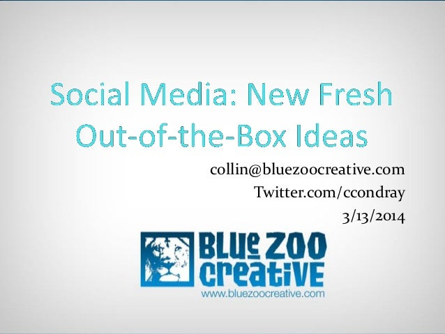 Blue Zoo Creative Social Media Strategy Seminar, March 2014