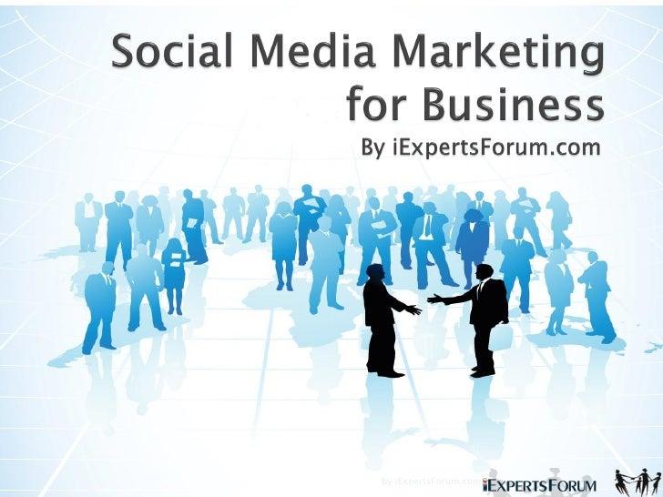 Using Social Media Marketing For Business