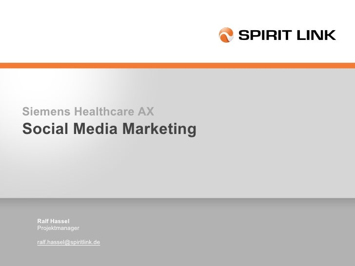Medizintechnik Social Media Marketing Ralf Hassel Projektmanager [email_address]