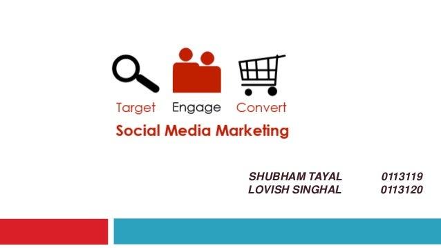 SHUBHAM TAYAL 0113119 LOVISH SINGHAL 0113120