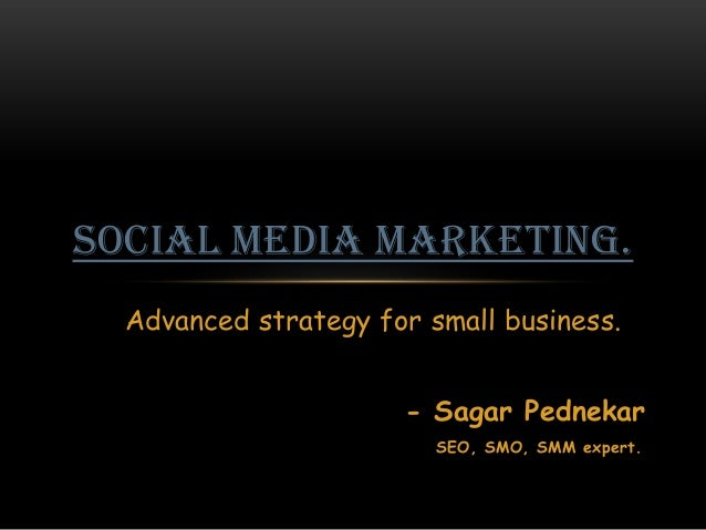 Advanced Strategy of Social media marketing
